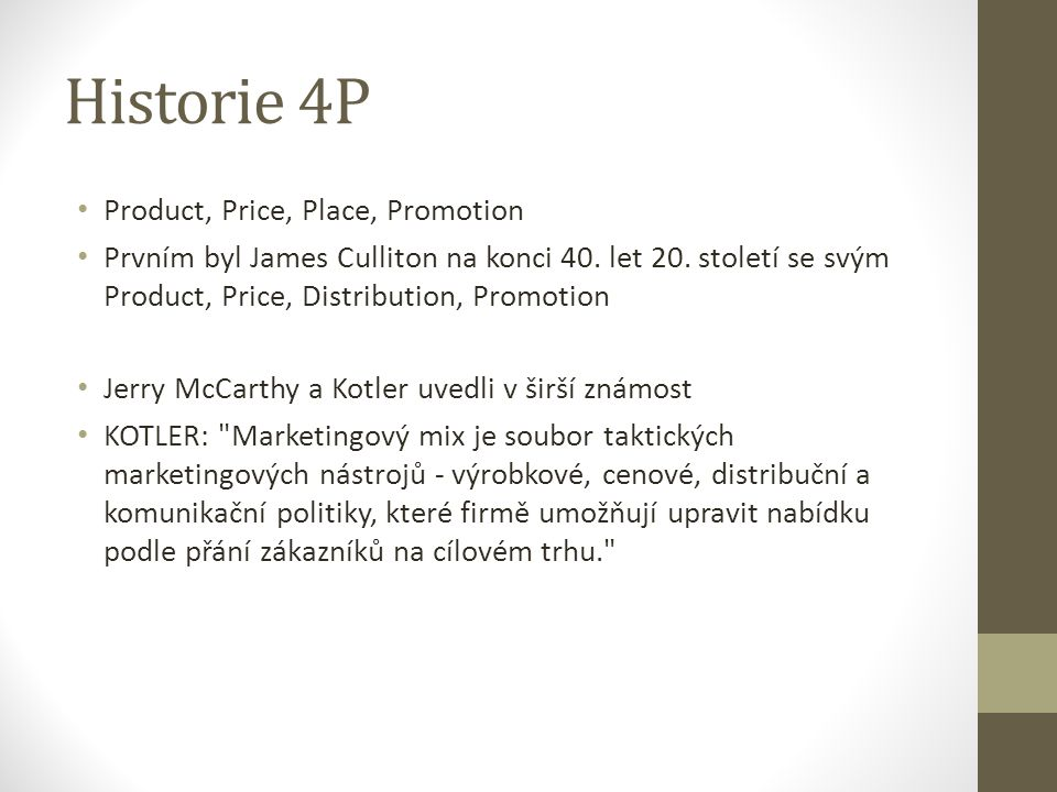 Historie 4P Product, Price, Place, Promotion