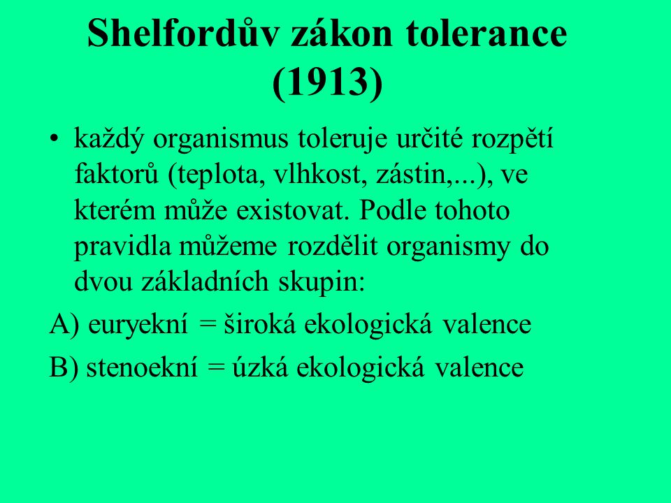 Shelfordův zákon tolerance (1913)