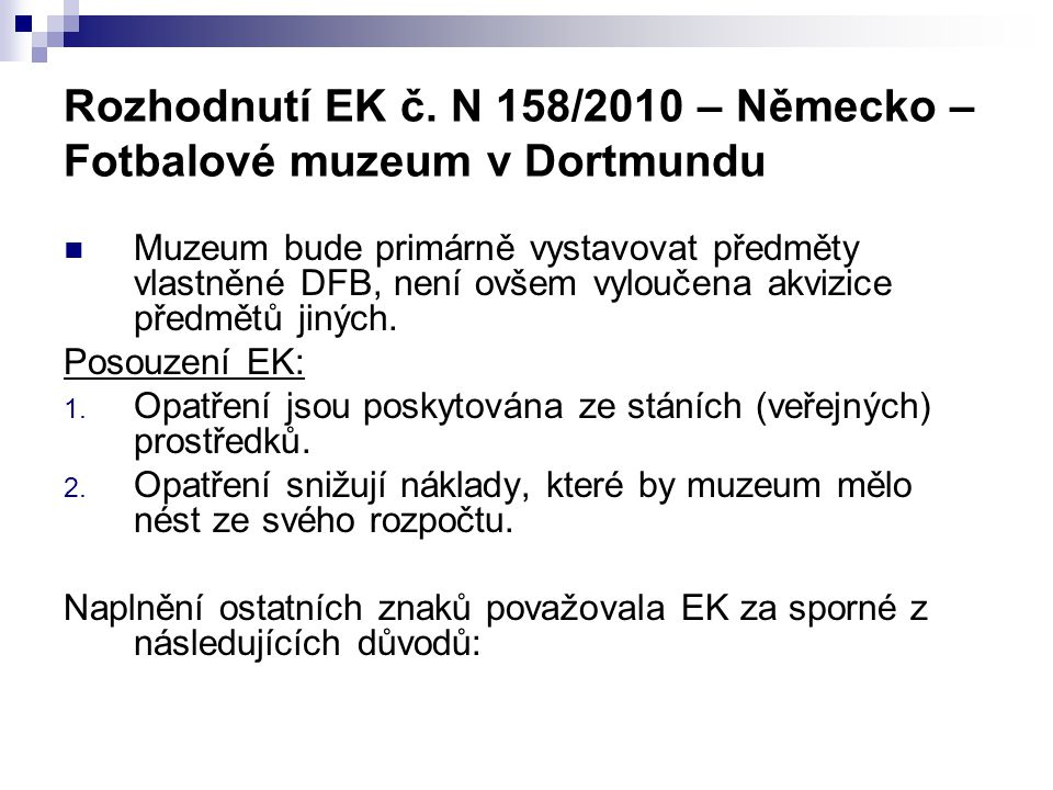 Rozhodnutí EK č. N 158/2010 – Německo – Fotbalové muzeum v Dortmundu
