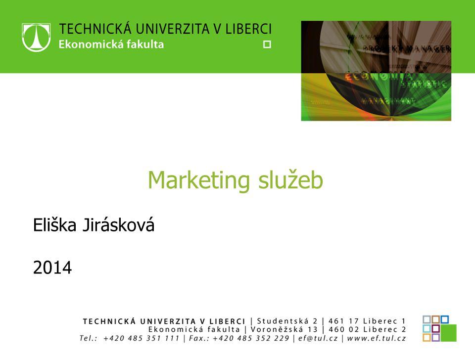 Marketing služeb Eliška Jirásková 2014