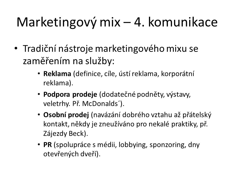 Marketingový mix – 4. komunikace