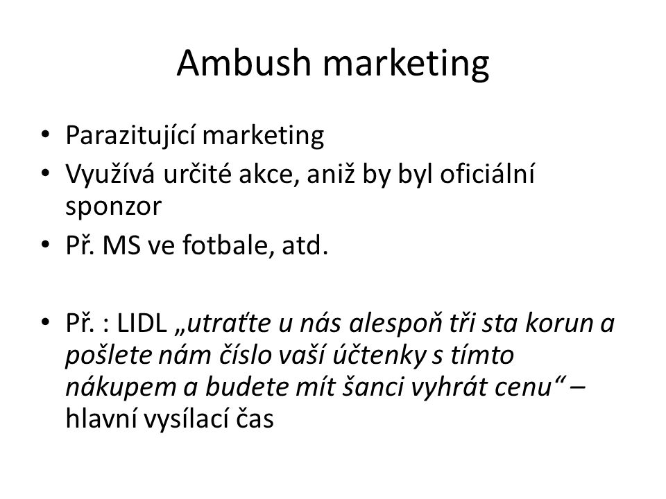 Ambush marketing Parazitující marketing