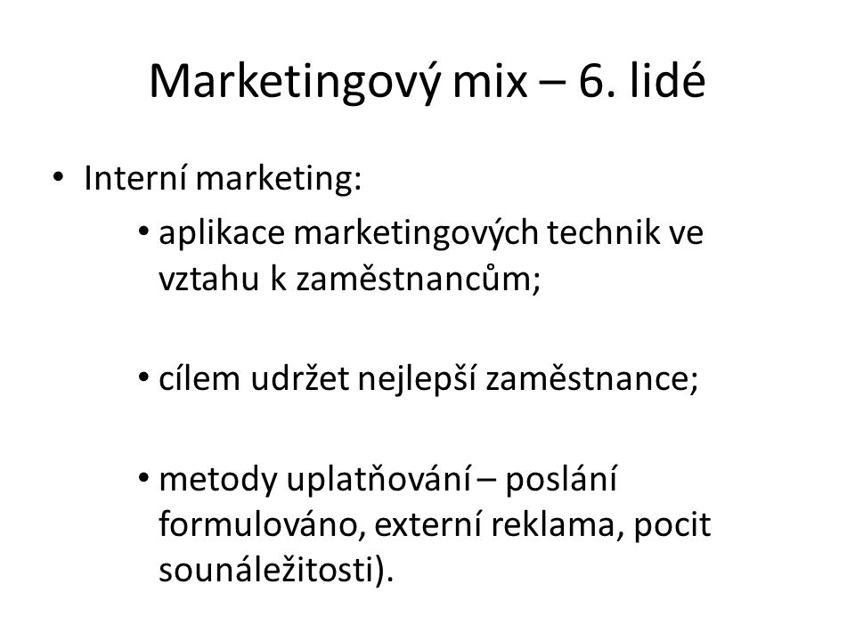 Marketingový mix – 6. lidé