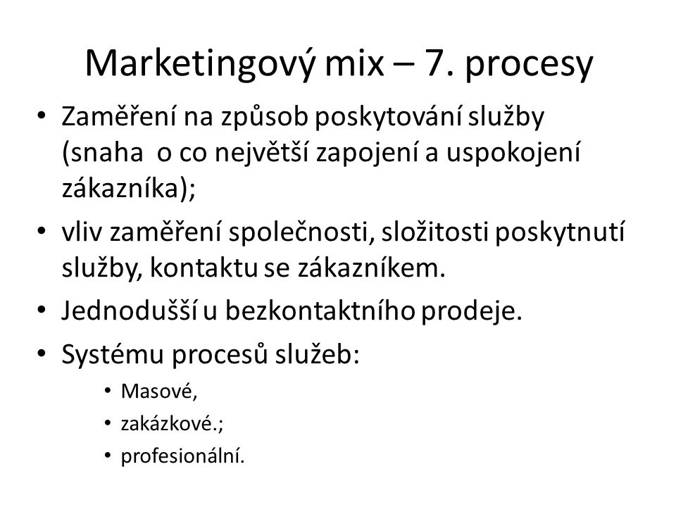 Marketingový mix – 7. procesy
