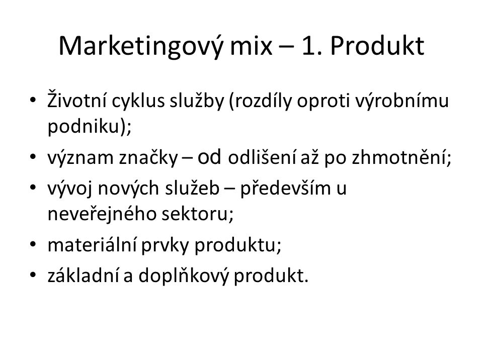 Marketingový mix – 1. Produkt