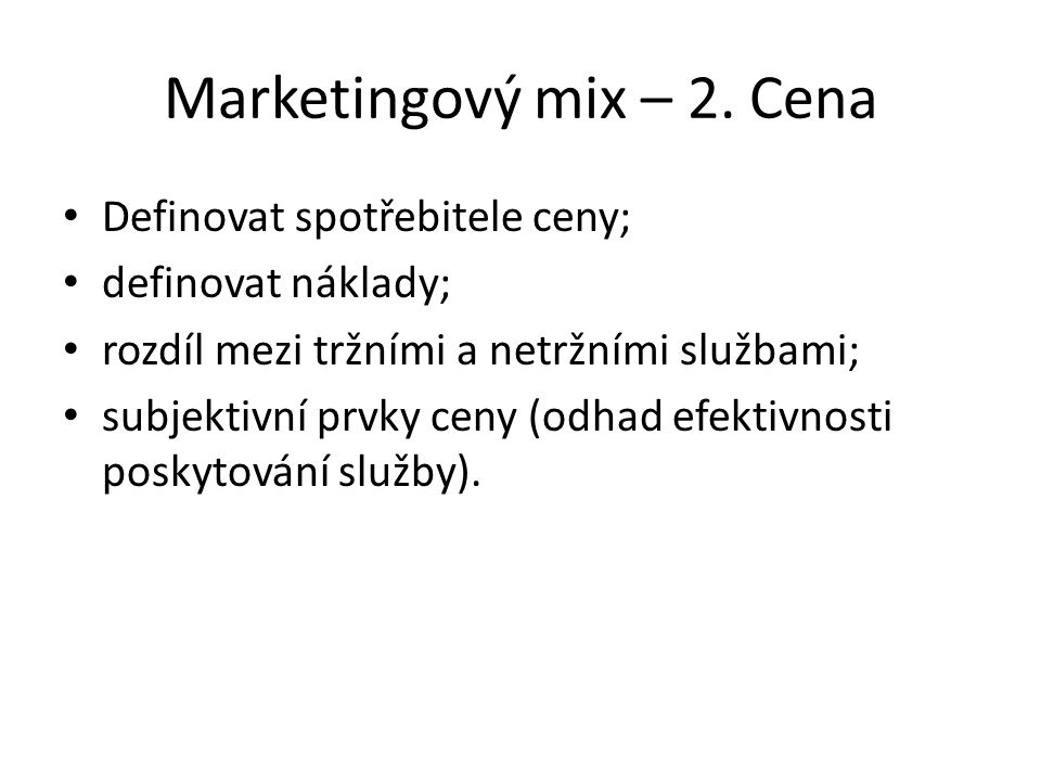 Marketingový mix – 2. Cena