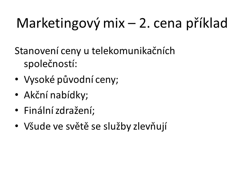 Marketingový mix – 2. cena příklad
