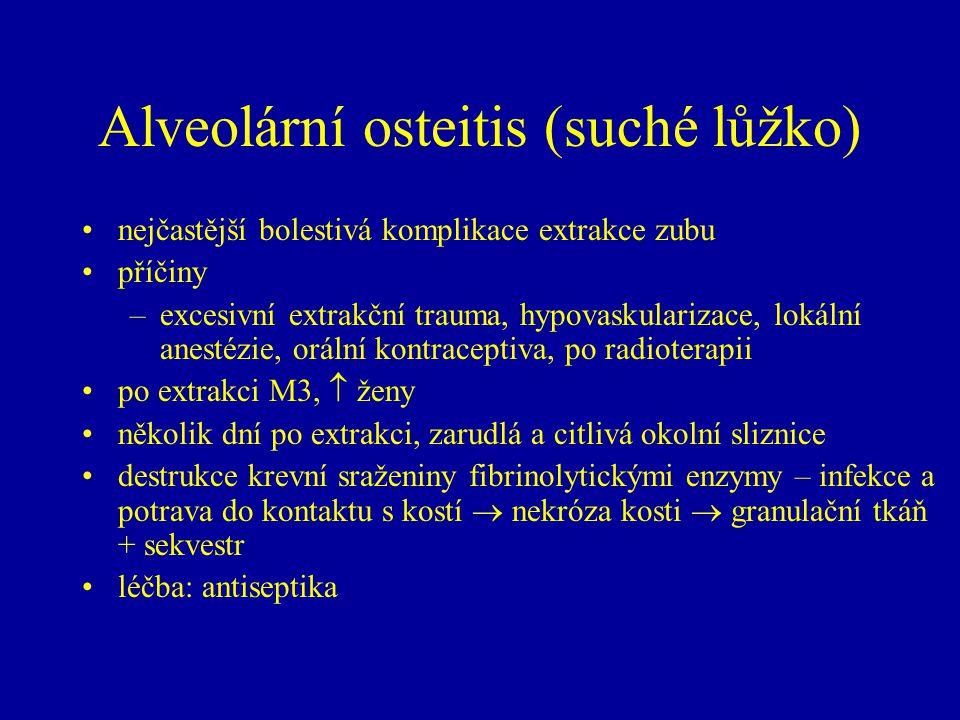 Alveolární osteitis (suché lůžko)