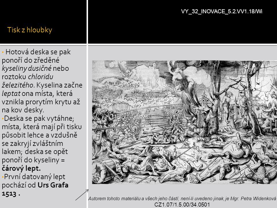 První datovaný lept pochází od Urs Grafa 1513 .