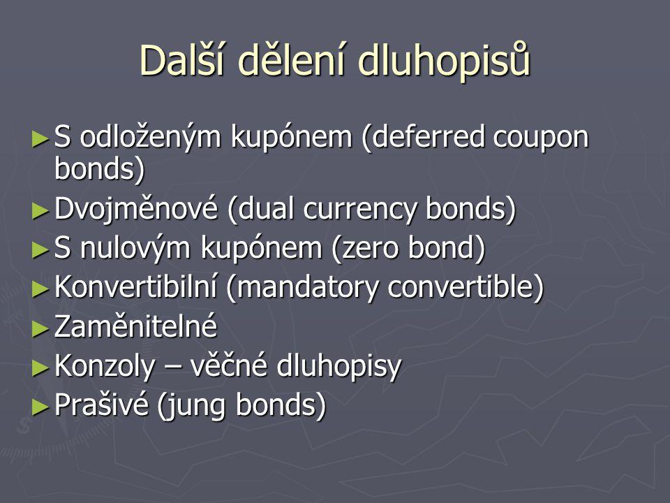 Další dělení dluhopisů