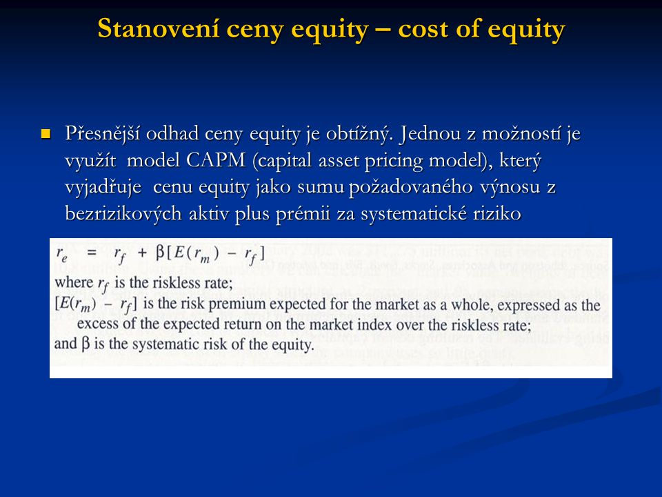 Stanovení ceny equity – cost of equity