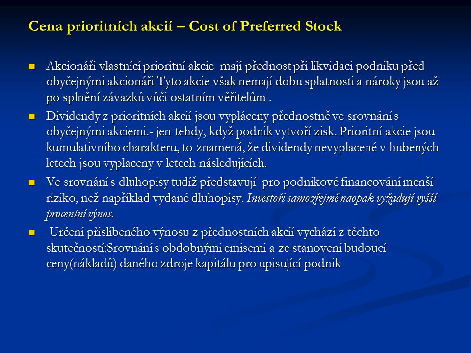 Cena prioritních akcií – Cost of Preferred Stock