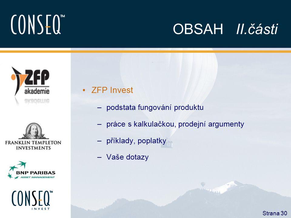 OBSAH II.části ZFP Invest podstata fungování produktu