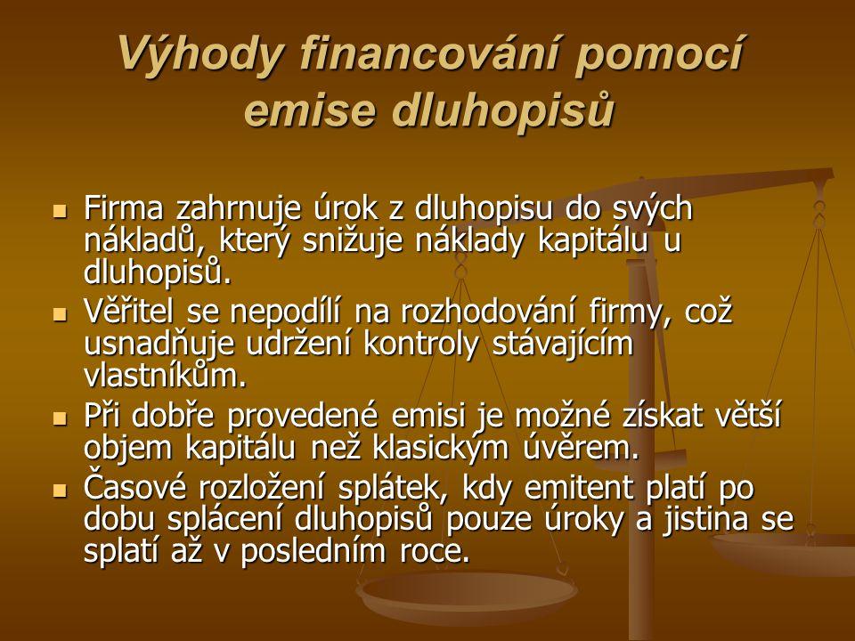 Výhody financování pomocí emise dluhopisů