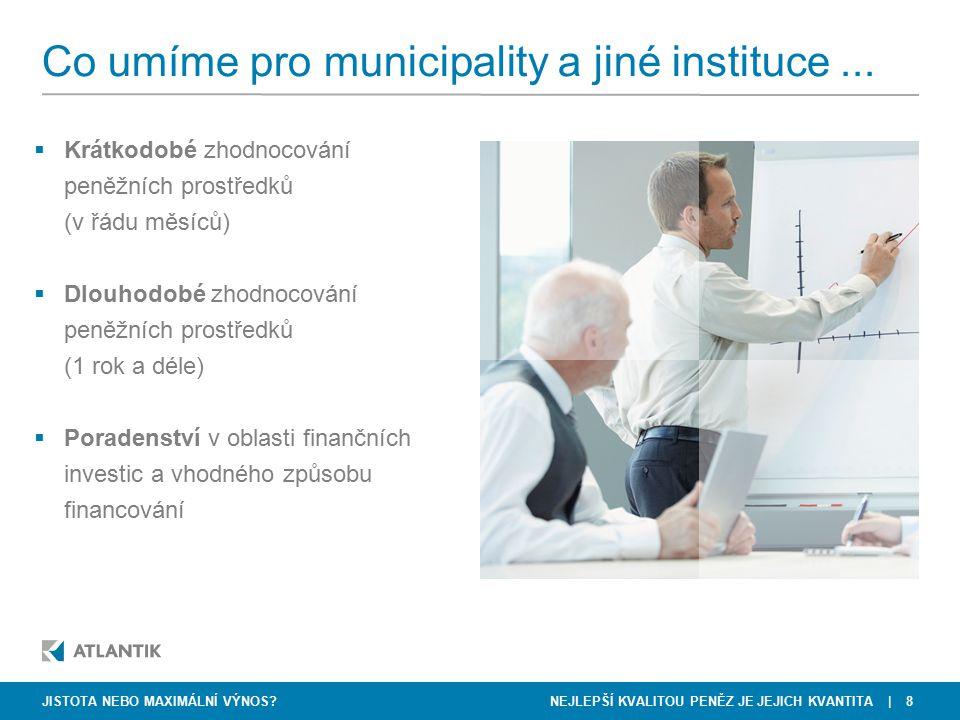 Co umíme pro municipality a jiné instituce ...