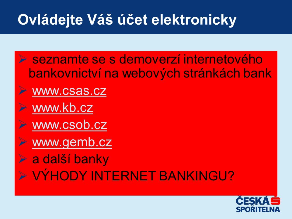 Ovládejte Váš účet elektronicky