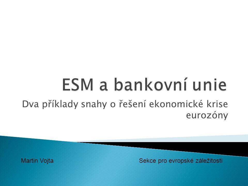 Dva příklady snahy o řešení ekonomické krise eurozóny