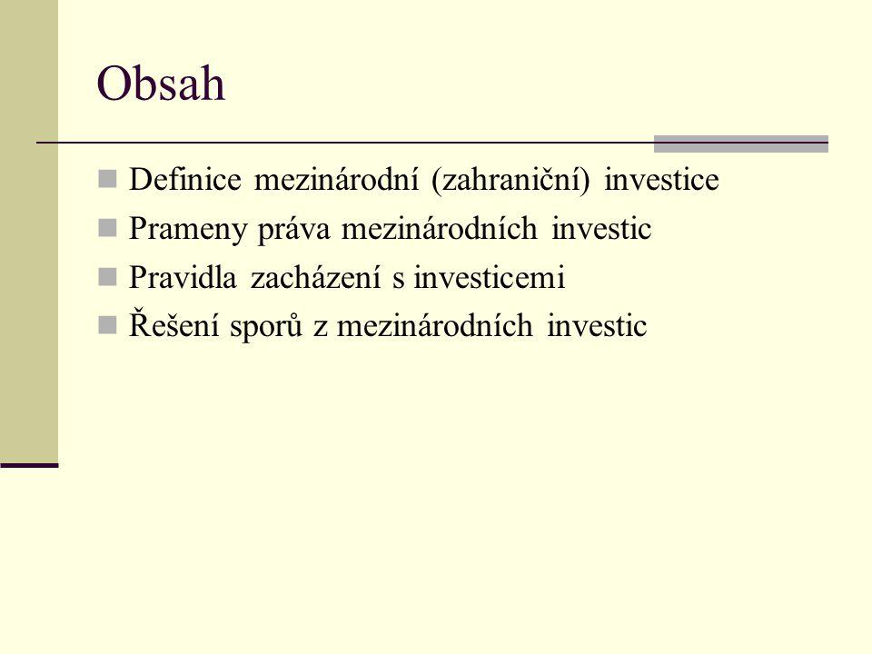 Obsah Definice mezinárodní (zahraniční) investice