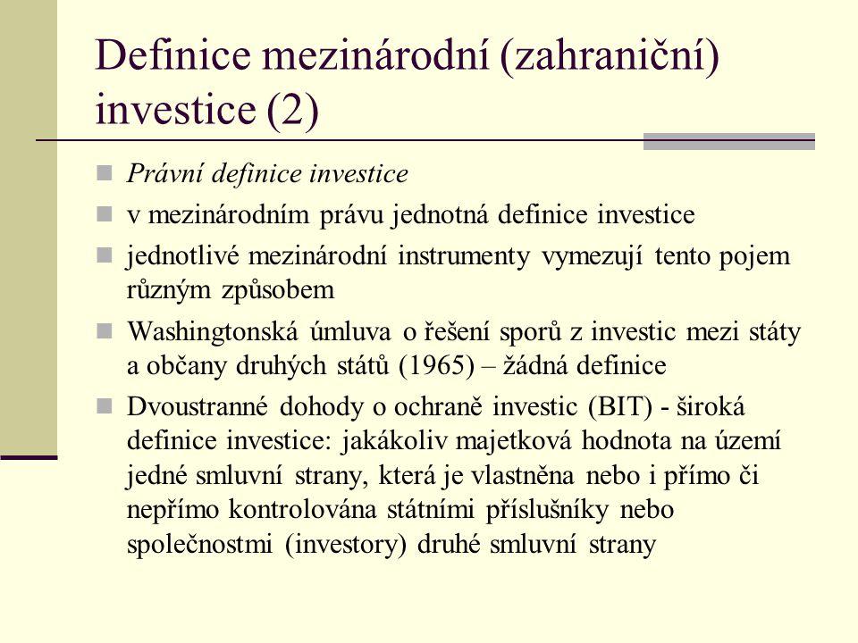 Definice mezinárodní (zahraniční) investice (2)