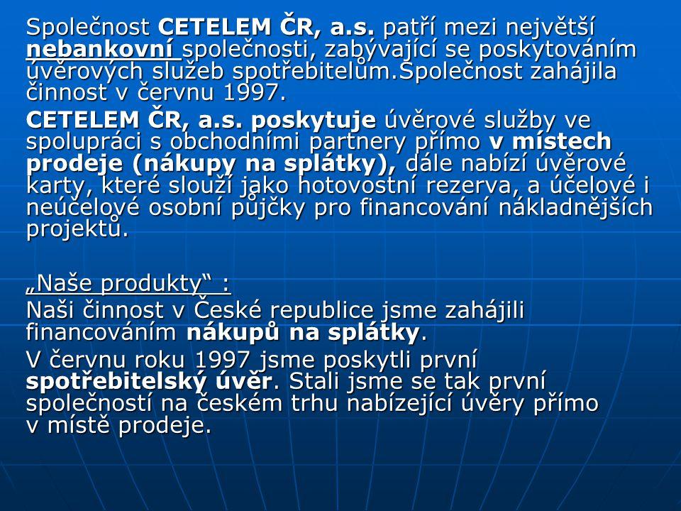 Společnost CETELEM ČR, a. s