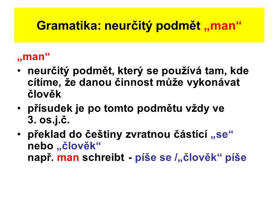 "Gramatika: neurčitý podmět ""man"