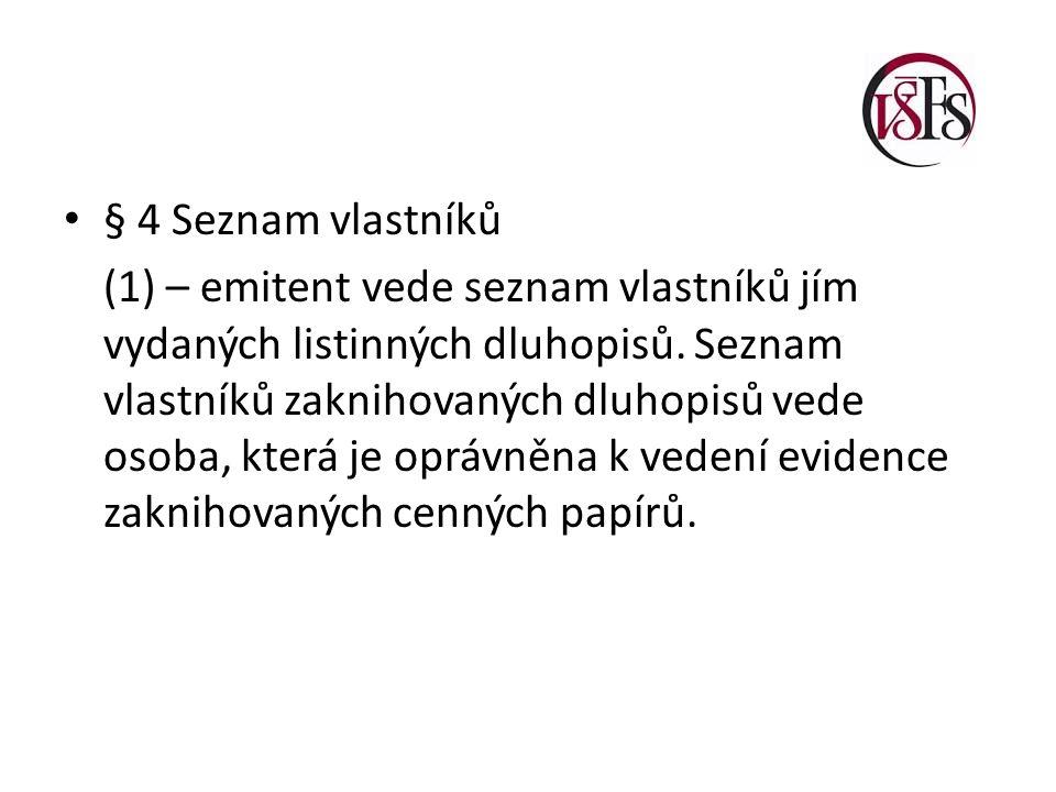 § 4 Seznam vlastníků