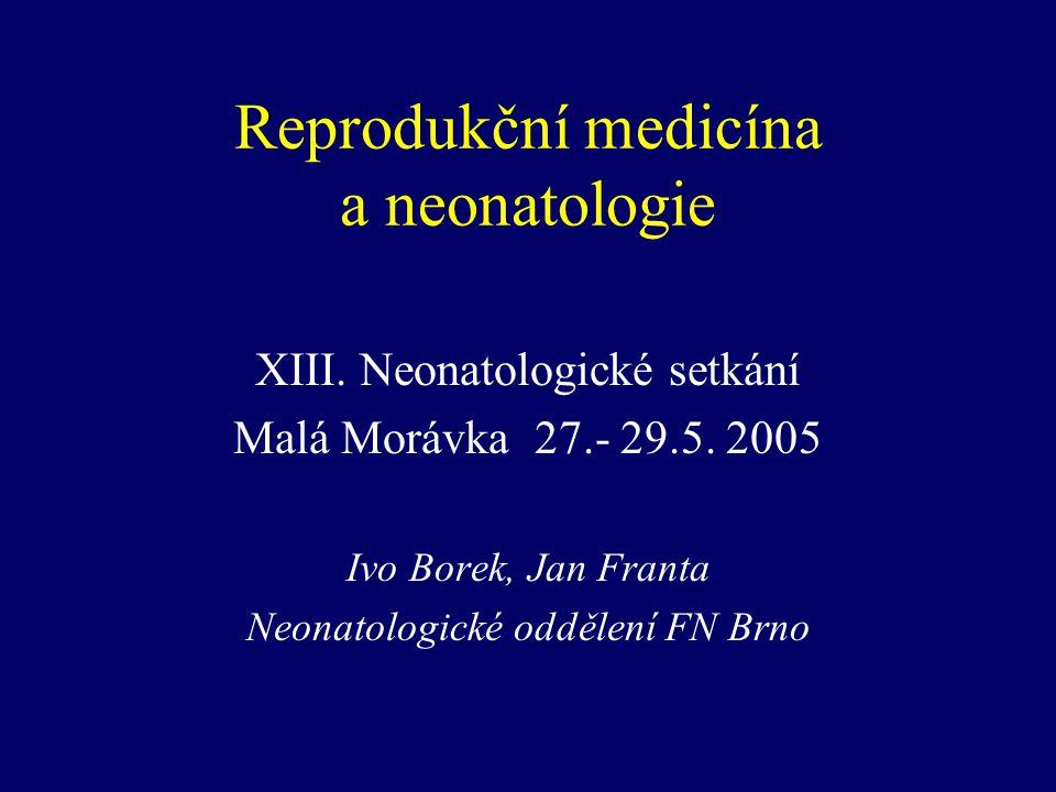 Reprodukční medicína a neonatologie