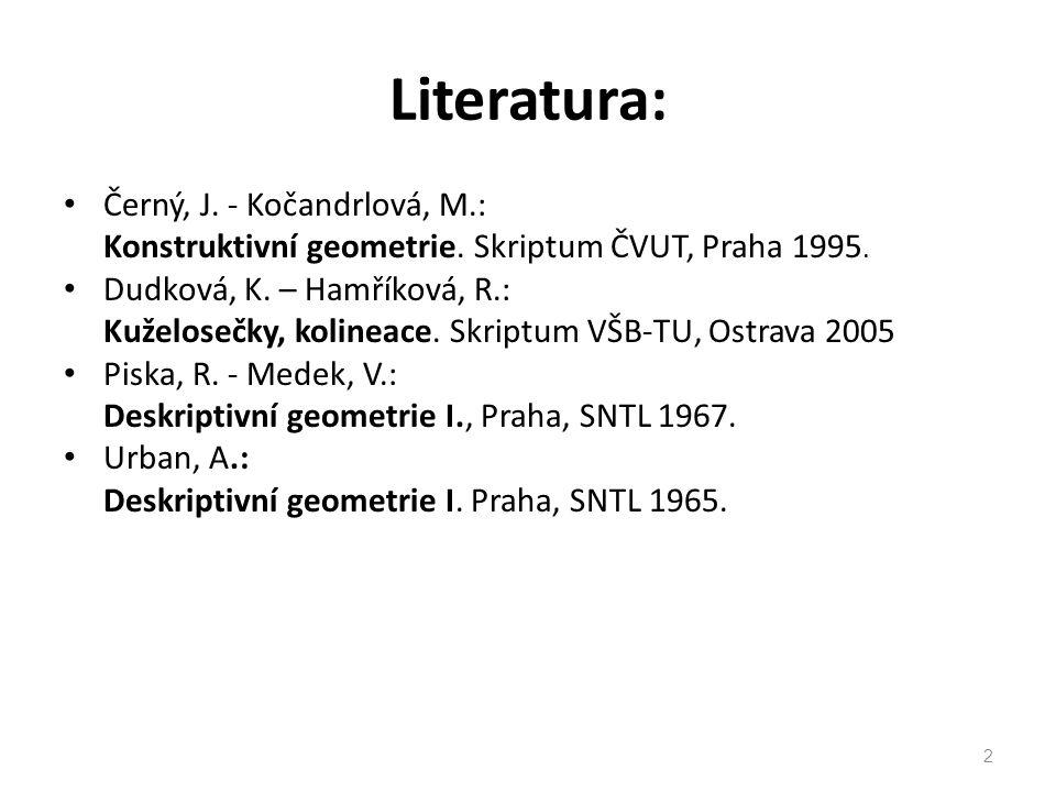 Literatura: Černý, J. - Kočandrlová, M.: