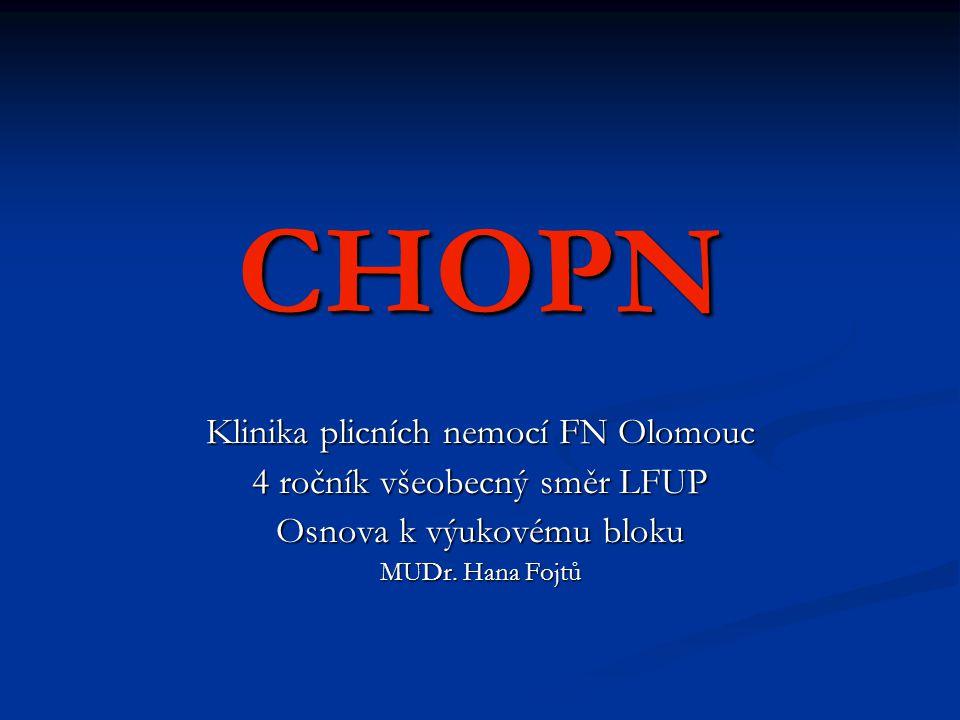 CHOPN Klinika plicních nemocí FN Olomouc 4 ročník všeobecný směr LFUP