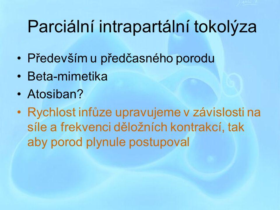 Parciální intrapartální tokolýza