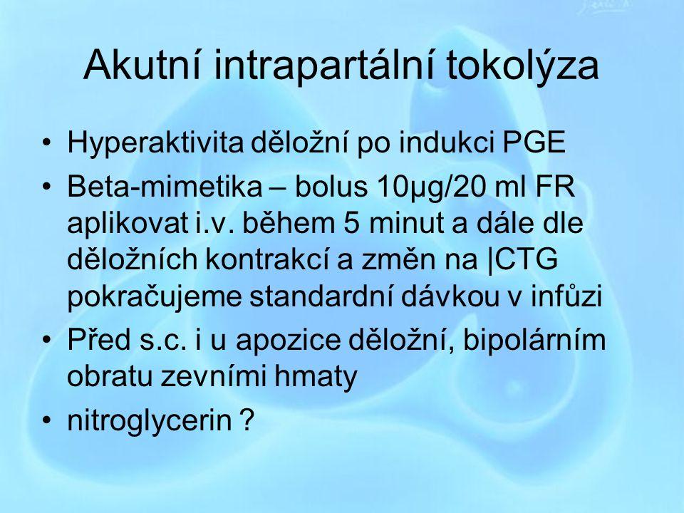 Akutní intrapartální tokolýza