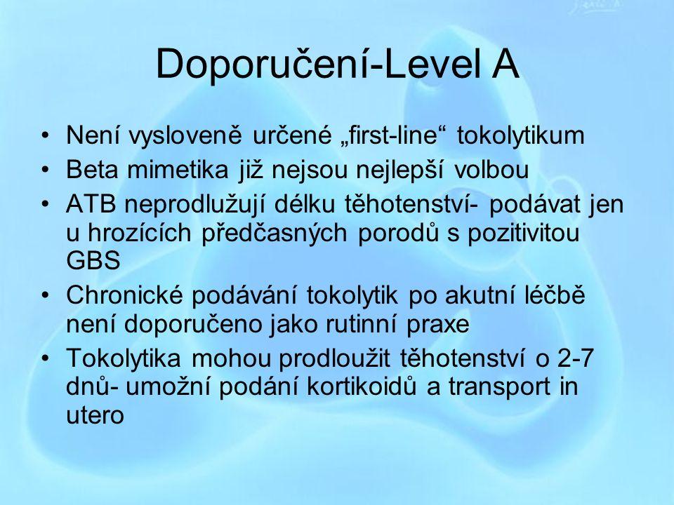 """Doporučení-Level A Není vysloveně určené """"first-line tokolytikum"""