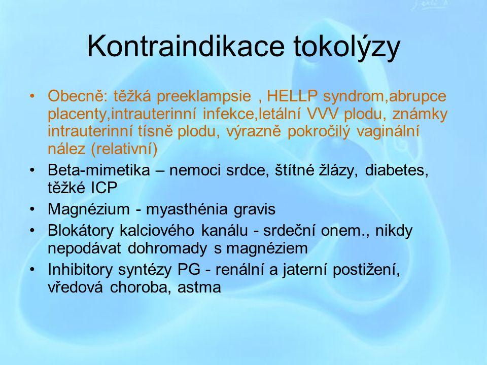 Kontraindikace tokolýzy