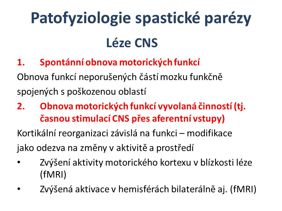 Patofyziologie spastické parézy