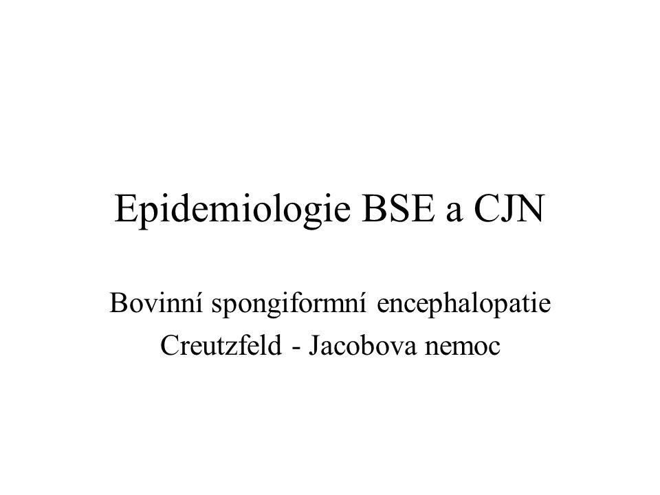 Epidemiologie BSE a CJN