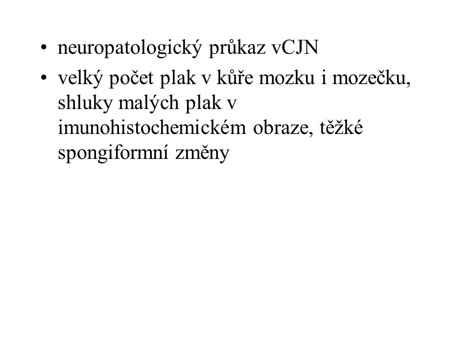 neuropatologický průkaz vCJN