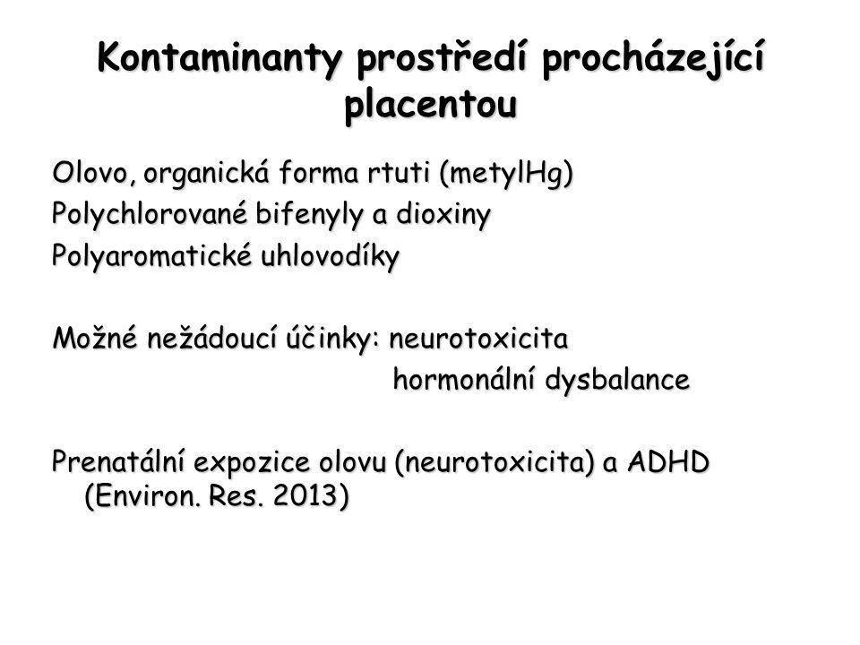 Kontaminanty prostředí procházející placentou