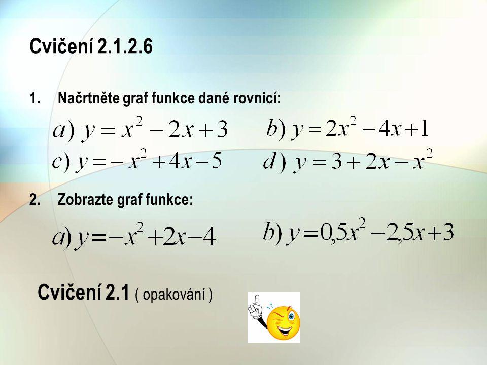 Cvičení 2.1.2.6 Cvičení 2.1 ( opakování )