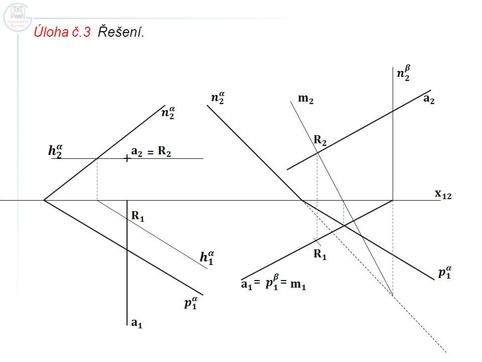 Úloha č.3 Řešení. = = =