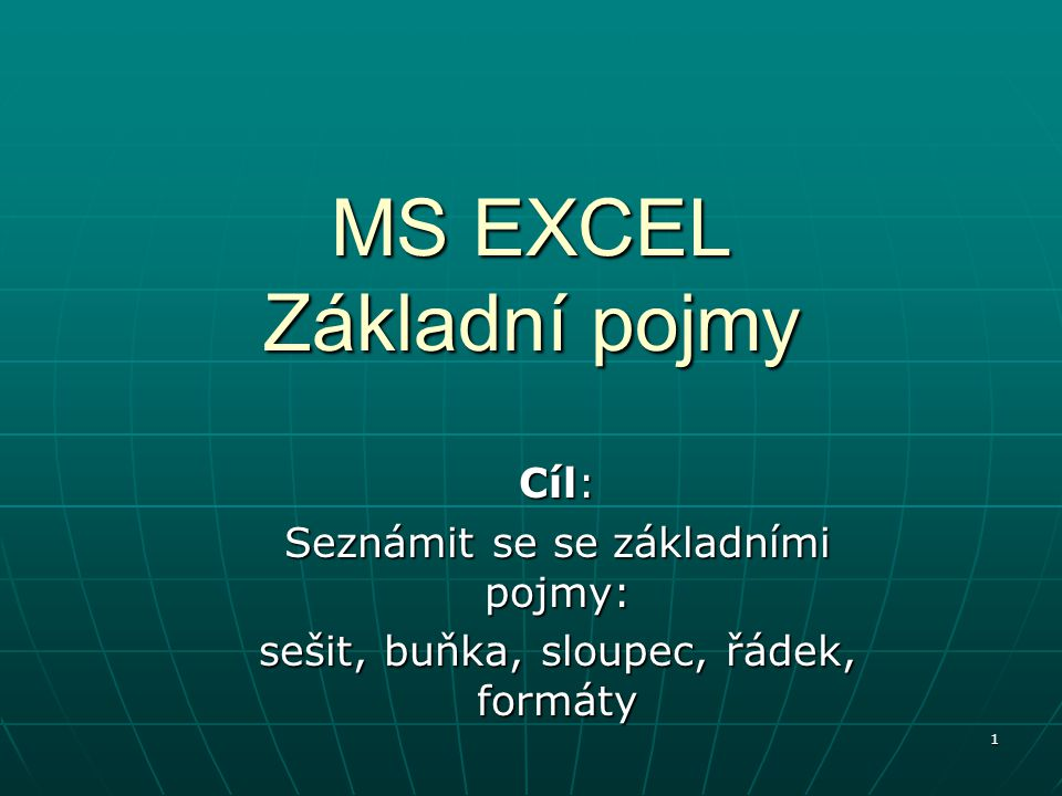 MS EXCEL Základní pojmy