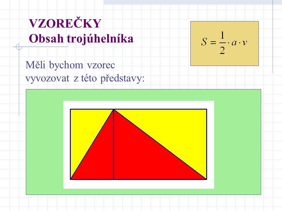 VZOREČKY Obsah trojúhelníka