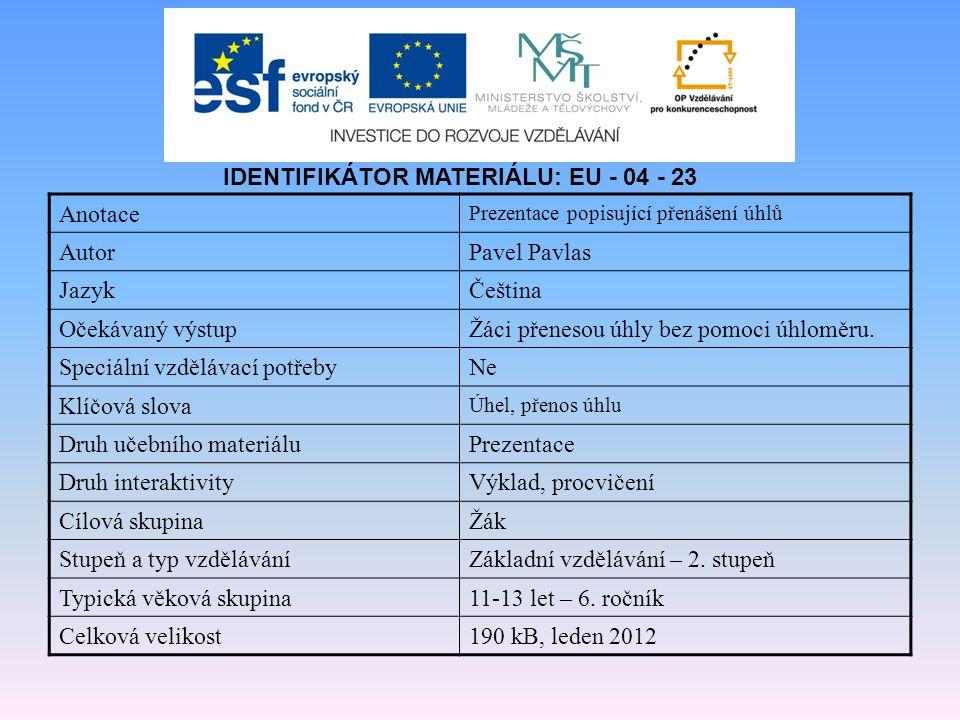 IDENTIFIKÁTOR MATERIÁLU: EU - 04 - 23