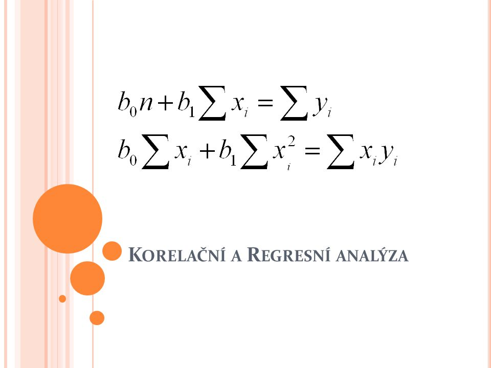 Korelační a Regresní analýza