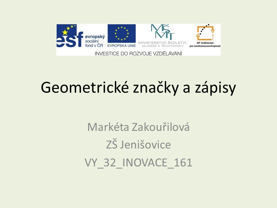 Geometrické značky a zápisy