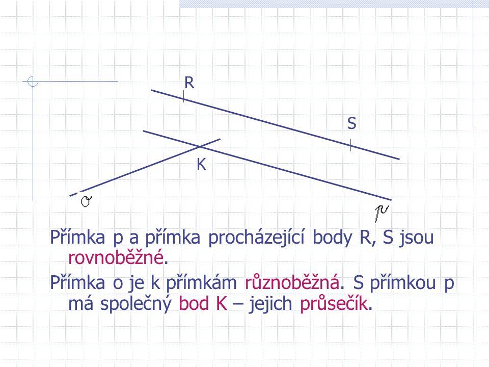 Přímka p a přímka procházející body R, S jsou rovnoběžné.