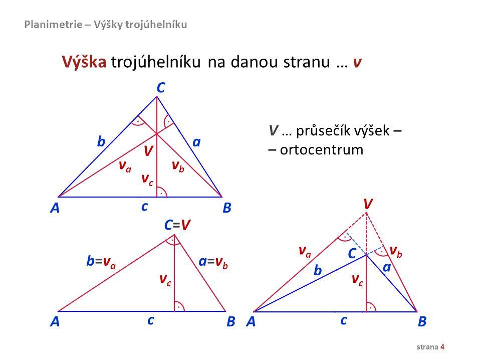 Výška trojúhelníku na danou stranu … v