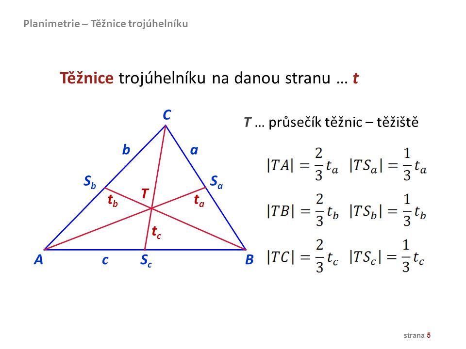 Těžnice trojúhelníku na danou stranu … t