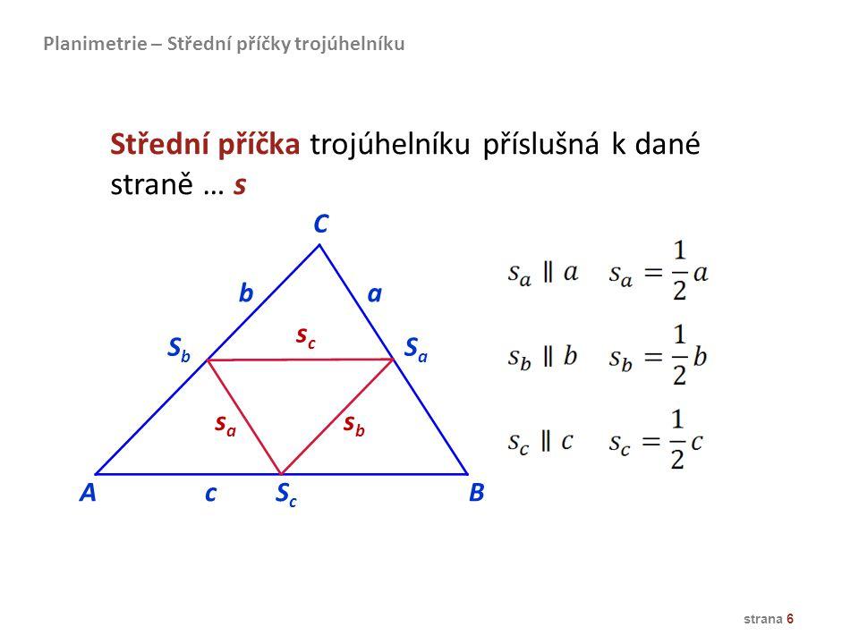 Střední příčka trojúhelníku příslušná k dané straně … s