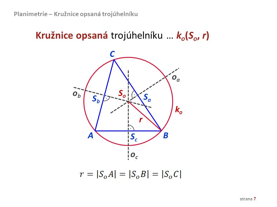 Kružnice opsaná trojúhelníku … ko(So, r)