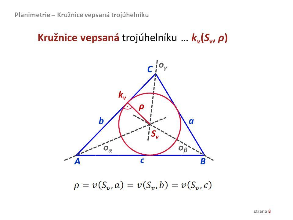 Kružnice vepsaná trojúhelníku … kv(Sv, ρ)